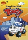 Travel Fun With Towty - A Color and Activity Book
