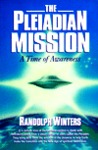 The Pleiadian Mission: A Time of Awareness