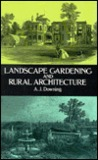 Landscape Gardening and Rural Architecture