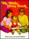 My Bible Story Book: Bible Stories for Small Children