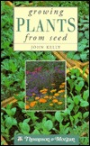 Growing Plants from Seed by John   Kelly