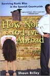 How Not To Live Abroad