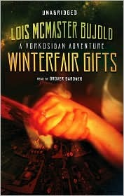 Winterfair Gifts by Lois McMaster Bujold