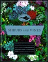 The American Garden Guides: Shrubs and Vines (American Garden Guides)