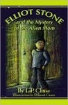 Elliot Stone and the Mystery of the Alien Mom