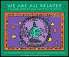 We Are All Related: A Celebration of Our Cultural Heritage