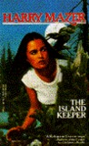 The Island Keeper by Harry Mazer