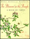 The Blossom on the Bough