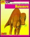 Looking At-- Maiasaura: A Dinosaur from the Cretaceous Period