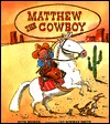 Matthew the Cowboy by Ruth Hooker