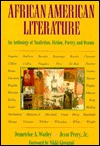 African-American Literature: An Anthology of Nonfiction, Fiction, Poetry, and Drama