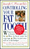Controlling Your Fat Tooth
