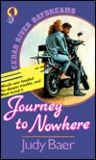 Journey to Nowhere (Cedar River Daydreams, #4)