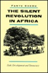 The Silent Revolution in Africa: Debt, Development and Democracy.