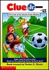 The Case of the Soccer Camp Mystery (Clue Jr., #13)