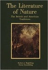 The Literature Of Nature: The British And American Traditions