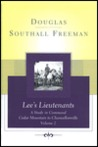 Lee's Lieutenants, Volume 2: A Study in Command, Cedar Mountain to Chancellorsville