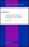 Solidarity: A Synthesis Of Personalism And Communalism In The Thought Of Karol Wojtyla/John Paul Ii