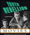 Youth Rebellion Movies