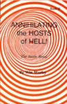Annihilating The Hosts Of Hell:  The Battle Royal (Vol. Ii)