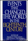 Events That Changed the World in the Eighteenth Century