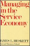 Managing in the Service Economy