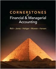 Cornerstones of Financial & Managerial Accounting