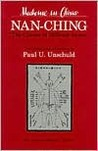 Nan-ching—The Classic of Difficult Issues by Paul U. Unschuld