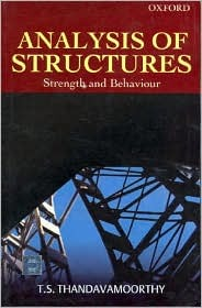 Analysis Of Structures: Strength And Behaviour