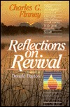 Reflections On Revival by Charles Grandison Finney