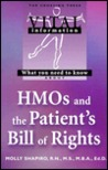 What You Need to Know About Hmos and the Patient's Bill of Rights (Vital Information)