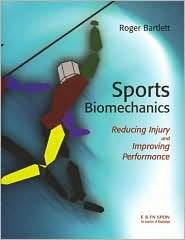 Sports Biomechanics: Preventing Injury and Improving Performance