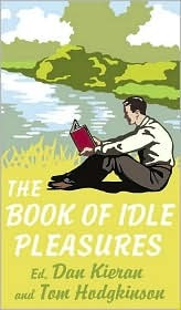 The Book of Idle Pleasures by Tom Hodgkinson