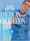 Vogue® Knitting American Collection by Trisha Malcolm