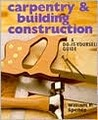 Carpentry & Building Construction: A Do-It-Yourself Guide