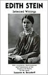 Edith Stein Selected Writings: With Comments Reminiscences and Translations of Her Prayers And..