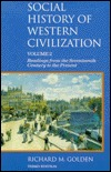 Social History of Western Civilization, 2 by Richard M.  Golden