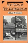 New People in Old Neighborhoods: The Role of Immigrants in Rejuvenating New York's Communities: The Role of Immigrants in Rejuvenating New York's Communities