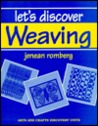 Let's Discover Weaving