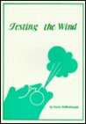 Testing the Wind
