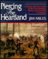 Piercing the Heartland: A History and Tour Guide of the Tennessee and Kentucky Campaigns