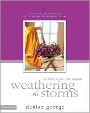 Weathering the Storms: Fear Fades as Your Faith Deepens