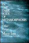 In the Dark Body of Metamorphosis and Other Poems