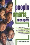 People Smarts for Teenagers: Becoming Emotionally Intelligent