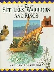 Settlers, Warriors and Kings by John Drane