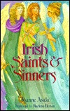 Irish Saints and Sinners