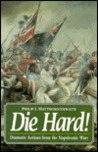 Die Hard!: Dramatic Actions for the Napoleonic Wars