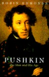 Pushkin: The Man and His Age