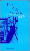 The Art of Knowing: The Poetry and Prose of Conrad Aiken
