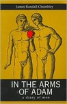 In the Arms of Adam: A Diary of Men